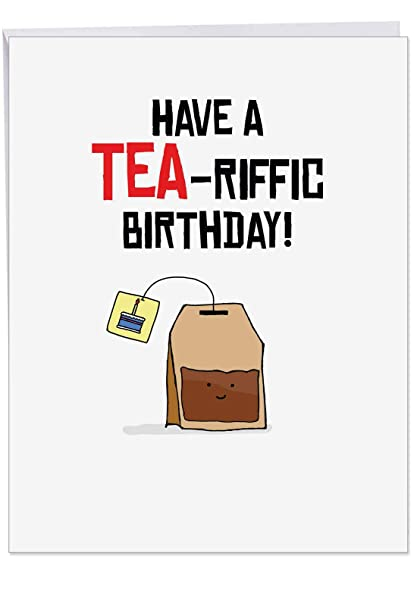 Birthday Puns Tea Drinker