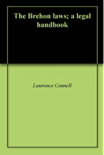 Cattle lords and clansmen the social structure of early ireland the brehon laws a legal handbook fandeluxe Images
