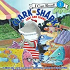 Clark the Shark: Lost and Found Audiobook by Bruce Hale Narrated by Oliver Wyman