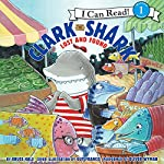 Clark the Shark: Lost and Found | Bruce Hale