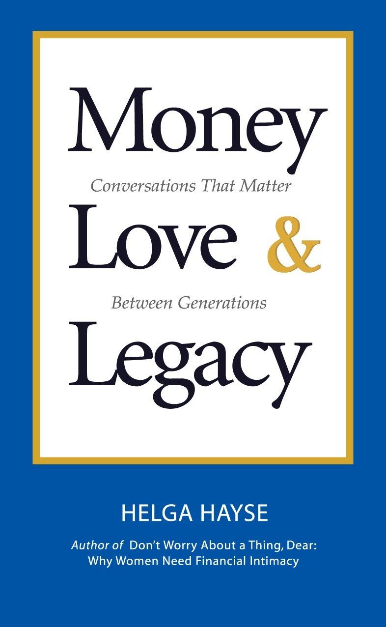 Money Love & Legacy: Conversations That Matter Between Generations PDF