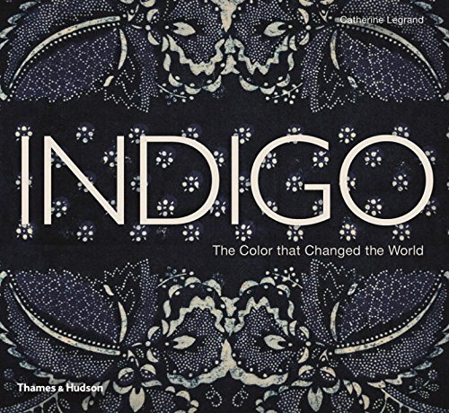 - Indigo: The Color that Changed the World