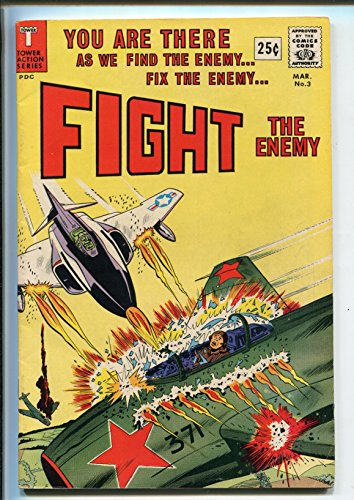 - FIGHT THE ENEMY #3 1967-TOWER-LAST ISSUE-WWII-VIET NAM-WALLY WOOD-fn/vf