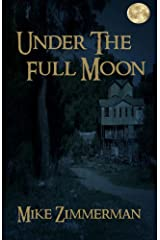 Under the Full Moon Kindle Edition