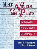 More Novels and Plays, Grades 6-12 9781563086915