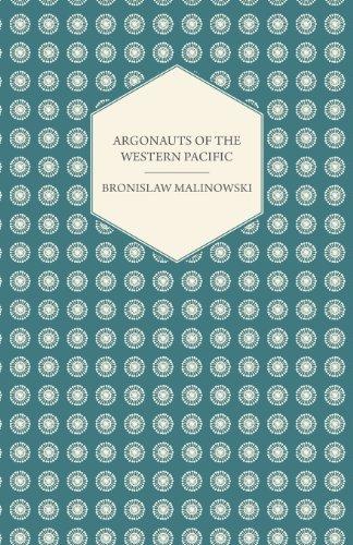 review argonauts of the western pacific by bronislaw malinowski