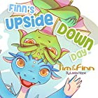 Finn's Upside-Down Day: Tim and Finn the Dragon Twins, Book 1 Hörbuch von Leela Hope Gesprochen von: Elaine Cashmore