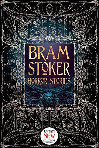 Bram Stoker Horror Stories (Gothic Fantasy) (English Edition)