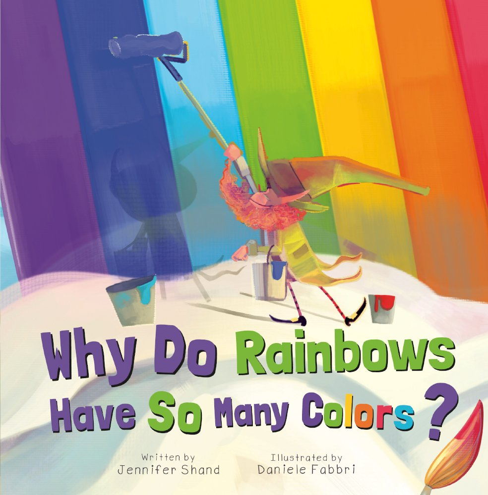 Download Why Do Rainbows Have So Many Colors? (Turtleback School & Library Binding Edition) pdf