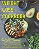 img - for Weight Loss Cookbook - Fat Loss Forever: Get Ready For 2018 With The Complete WW Smart Points Guide to A Permanent Weight Lost Include 90 Day Meal Plan book / textbook / text book