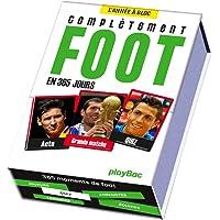 Calendrier complètement Foot en 365 jours - L'Année à Bloc