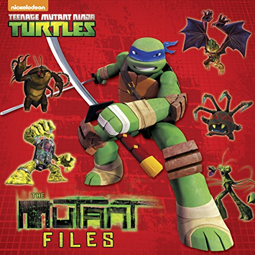 Ninja Files - The Mutant Files (Teenage Mutant Ninja Turtles)