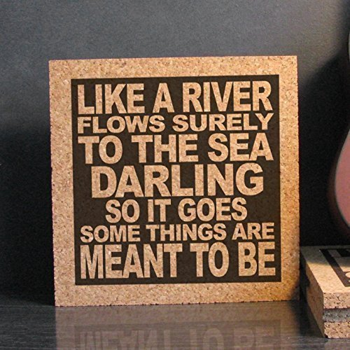 Like A River Flows Surely To The Sea - Anniversary Gift Idea Cork Wall Sign Trivet