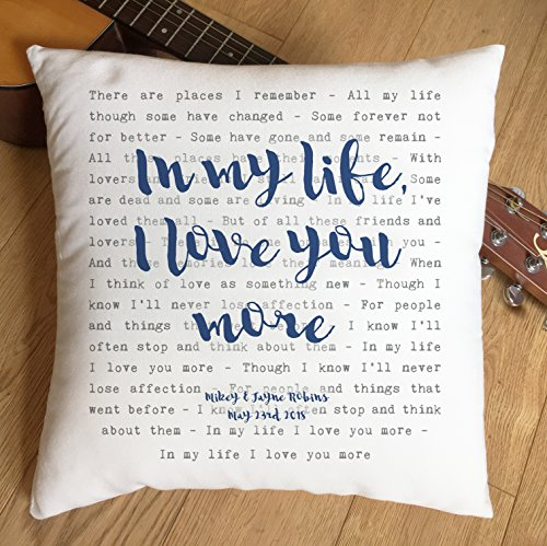 Just Print! The Beatles, In My Life, TYPOGRAPHY DESIGN Song Lyrics Inspired Gift - Pillow Cushion Cover - Ideal Cotton 2nd Anniversary (Beatles The Pillow)