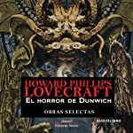 El horror de Dunwich [The Dunwich Horror] | H. P. Lovecraft