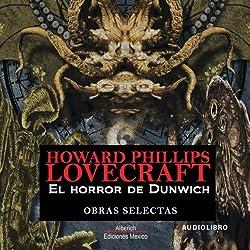 El horror de Dunwich [The Dunwich Horror]