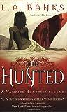 The Hunted (Vampire Huntress Legends)
