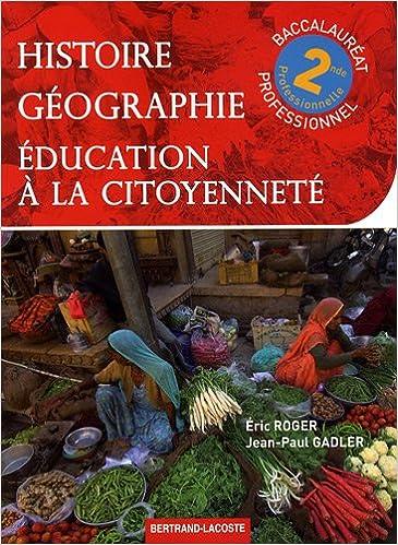 En ligne téléchargement gratuit Histoire-Géographie-Education à la citoyenneté 2de professionnelle pdf, epub ebook