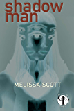 Shadow Man (Paragons of Queer Speculative Fiction)