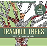 Tranquil Trees Adult Coloring Book (31 stress-relieving designs) (Artist's Coloring Books)
