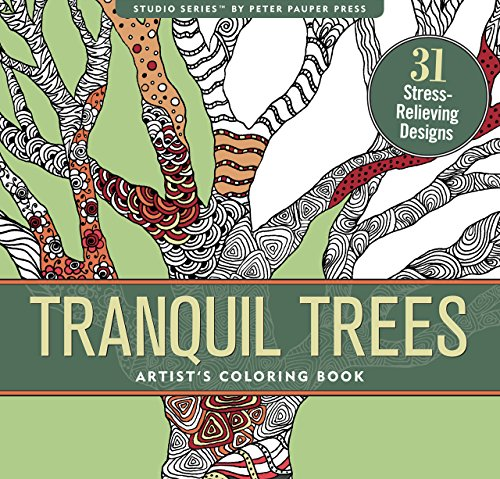 Trees Tranquil (Tranquil Trees Adult Coloring Book (31 stress-relieving designs) (Artist's Coloring Books))
