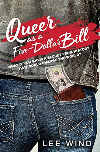 Queer as a Five-Dollar Bill (Abraham Lincoln On The Five Dollar Bill)
