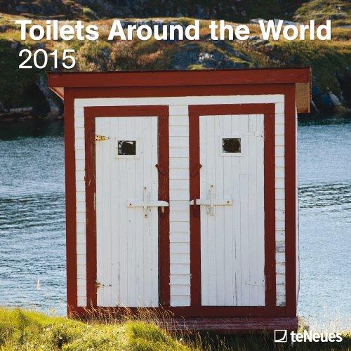 2015 Toilets Around the World Wall Calendar
