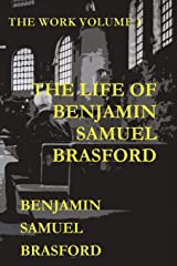 The Life of Benjamin Samuel Brasford (The Work Series) Paperback