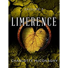Limerence: Episode 3 (Limerence, Book Three of The Cure)