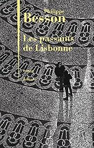 """Afficher """"Les Passants de Lisbonne"""""""