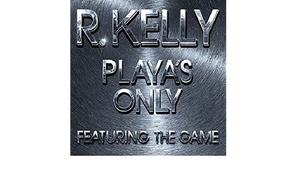 R kelly ft the game playas only (dirty) youtube.