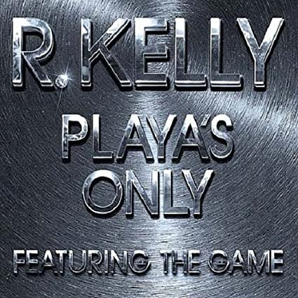 R. Kelly playa's only amazon. Com music.