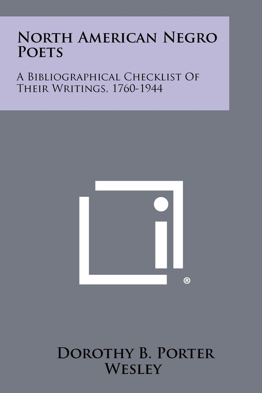 Download North American Negro Poets: A Bibliographical Checklist of Their Writings, 1760-1944 ebook
