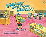 img - for Froggy Goes to the Library book / textbook / text book