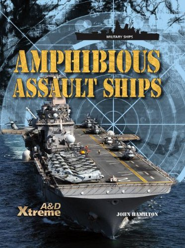 Amphibious Assault Ships (Military Ships) ()