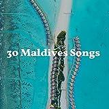 30 Maldives Songs for Luxury Beach Resort