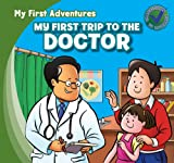 My First Trip to the Doctor, Katie Kawa, 1433962470