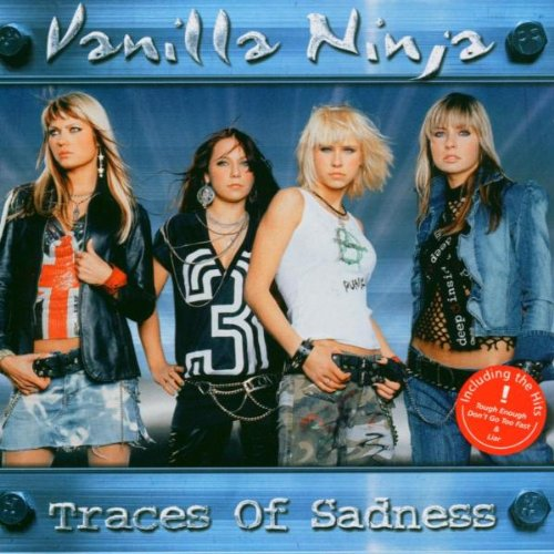 Vanilla Ninja - Traces of Sadness [Sony] - Zortam Music