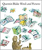 Words and Pictures, Quentin Blake, 1849761515
