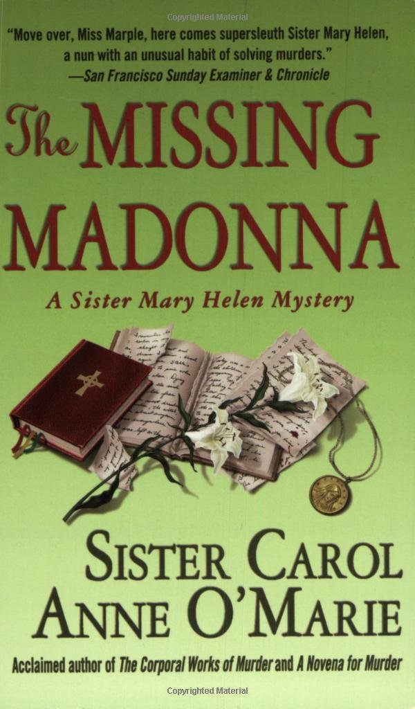 The Missing Madonna: A Sister Mary Helen Mystery (Sister Mary Helen Mysteries) pdf epub