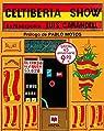 Celtiberia show par Carandell Robusté