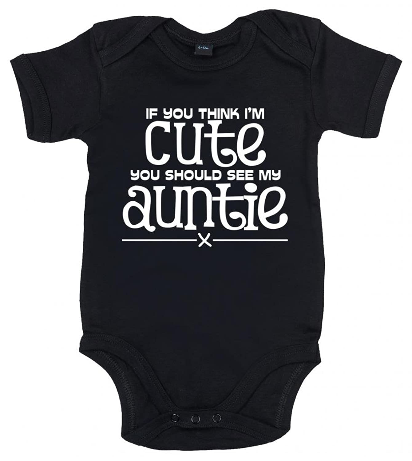 IiE If you think I m cute you should see my auntie x Baby Uni