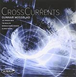 Crosscurrents by Gunnar Mossblad