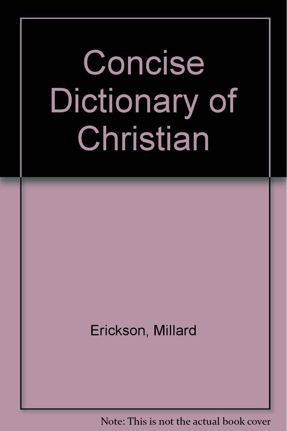 Concise Dictionary of Christian Theology