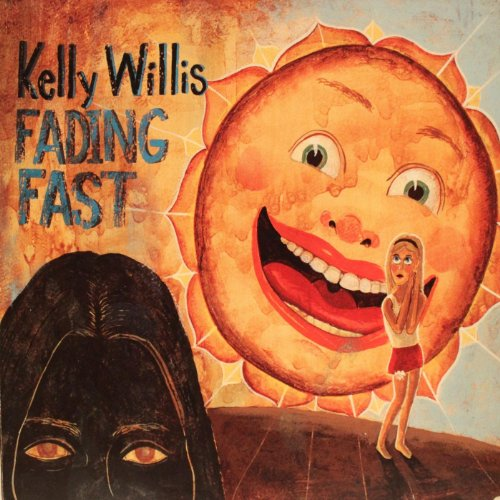 How to find the best kelly willis fading fast for 2019?