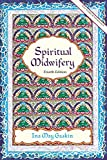 img - for Spiritual Midwifery by Ina May Gaskin (2002-04-08) book / textbook / text book