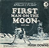 First Man On The Moon: Commemorative Record of Apollo 11 Flight