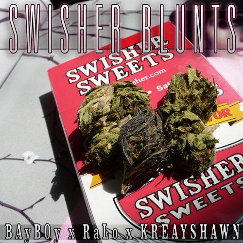 (Swisher Blunts ft. Ralo, Kreayshawn)