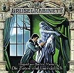 Gruselkabinett - Folge 99: Die Toten...
