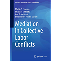 Mediation in Collective Labor Conflicts (Industrial Relations & Conflict Management) (English Edition)